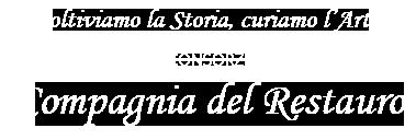 Consorzio Compagnia del Restauro: Coltiviamo la Storia, curiamo l'Arte